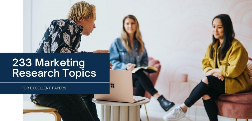 Marketing Research Topics