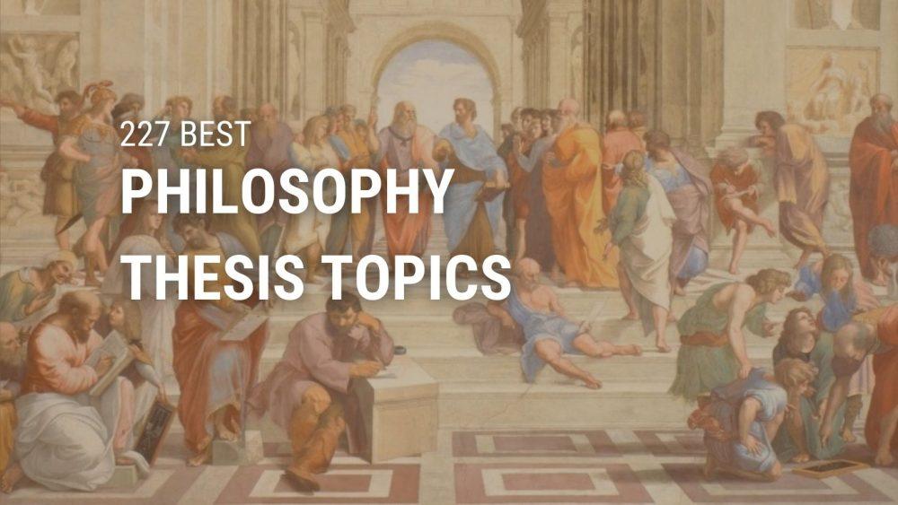philosophy thesis topics