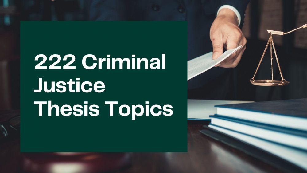Criminal Justice Thesis Topics