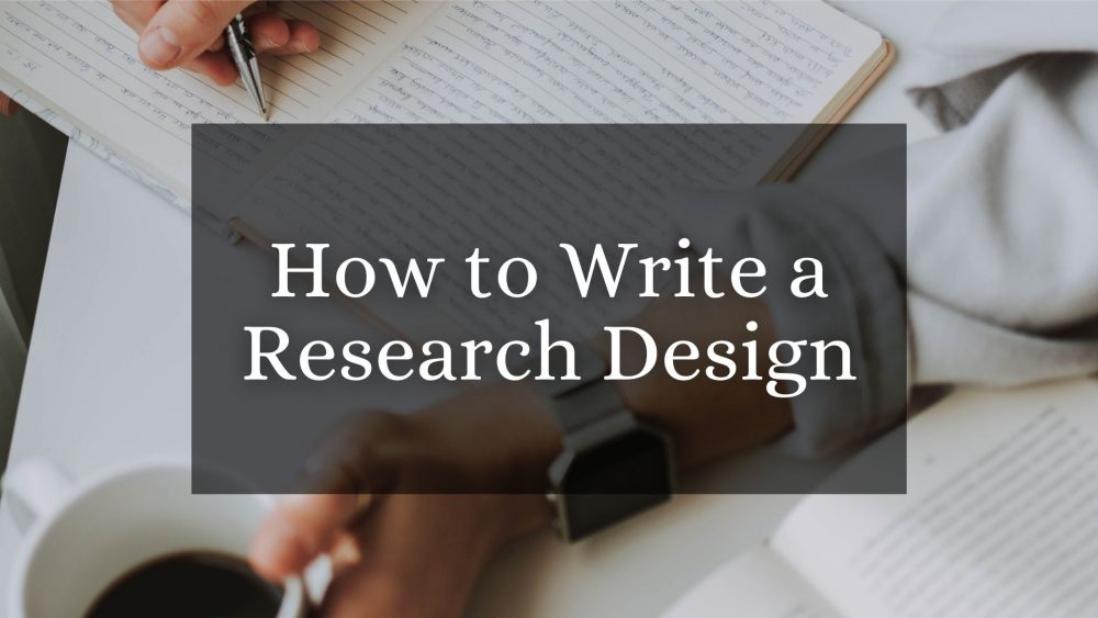 How to Write a Research Design
