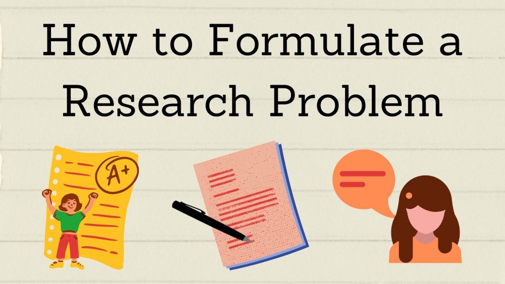 how to formulate a research problem