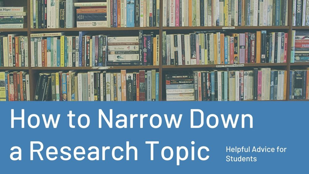 how to narrow down a research topic