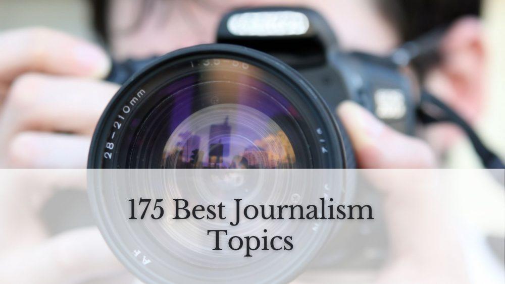 journalism topics