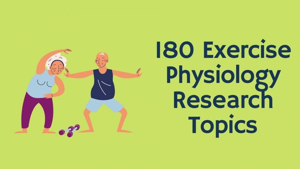 exercise Physiology Research Topics