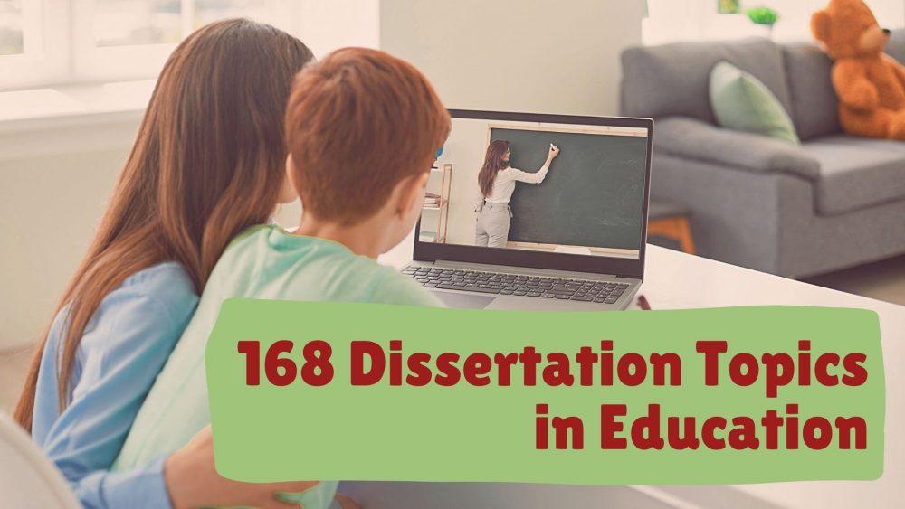 dissertation topics in education